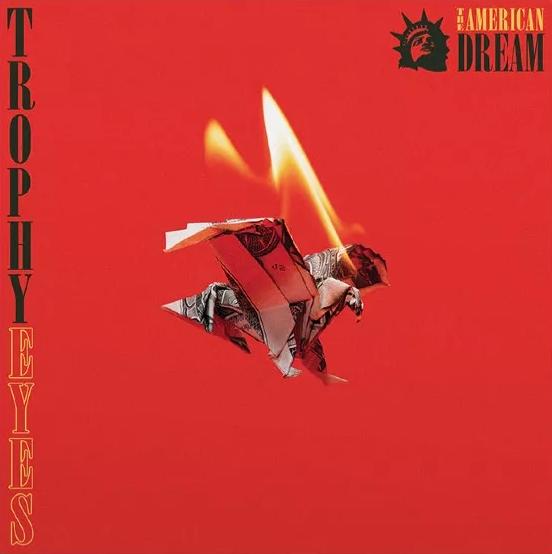 trophyeyes-theamericandream