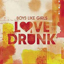 Boys_Like_Girls_-_Love_Drunk_(Official_Single_Cover)