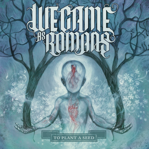 We_Came_as_Romans_To_Plant_a_Seed_cover